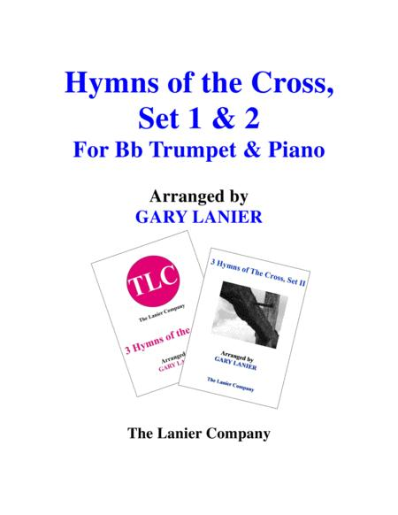 HYMNS of THE CROSS, Set 1 & 2 (Duets - Bb Trumpet and Piano with Parts)