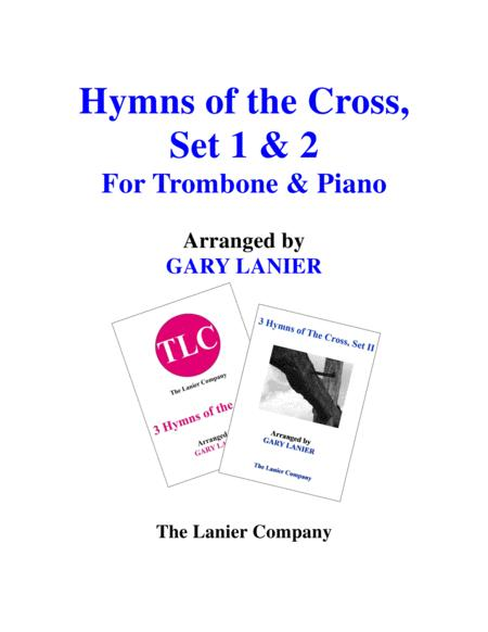 HYMNS of THE CROSS, Set 1 & 2 (Duets - Trombone and Piano with Parts)