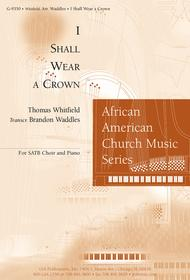 Shall we or may wear a crown lyrics thomas whitfield download