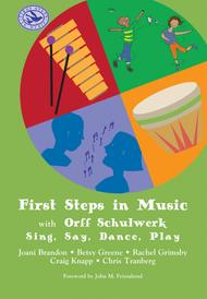 First Steps in Music with Orff Schulwerk