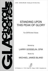 Standing upon This Peak of Glory