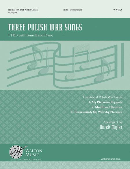 Three Polish War Songs (TTBB)