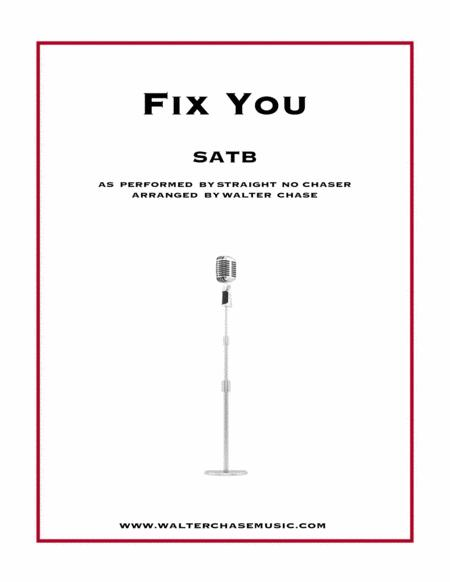 Fix You (as performed by Straight No Chaser) - SATB