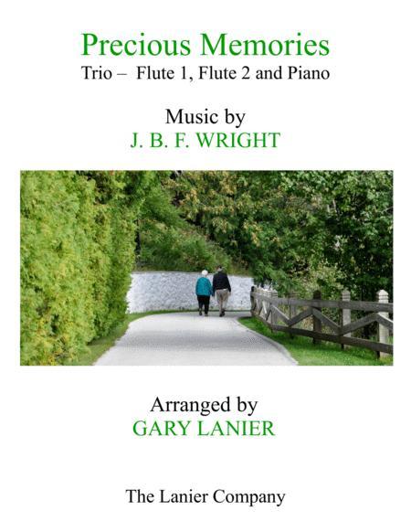 Precious Memories (Trio - Flute 1, Flute 2 & Piano with Score/Part)