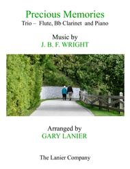 Precious Memories (Trio - Flute, Bb Clarinet & Piano with Score/Part)
