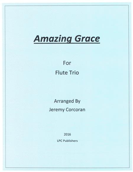 Amazing Grace for Flute Trio