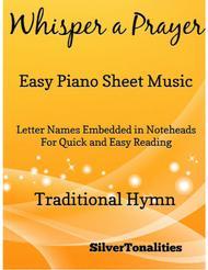 Whisper a Prayer Easy Piano Sheet Music