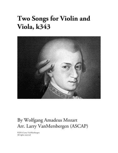 Two Songs for Violin and Viola, K343