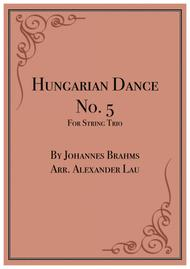 Hungarian Dance No. 5 for String Trio