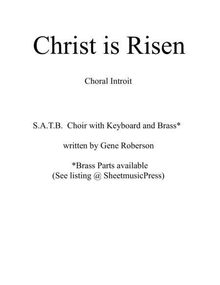 Christ is Risen (Choral Introit)