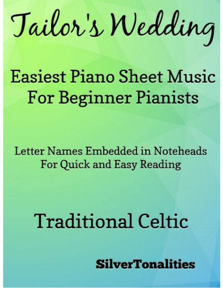 Tailors Wedding Easiest Piano Sheet Music for Beginner Pianists