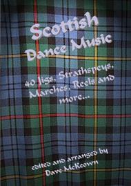 Traditional Scottish Dance Music for Flute; 40 Jigs, Marches, Strathspeys and more...