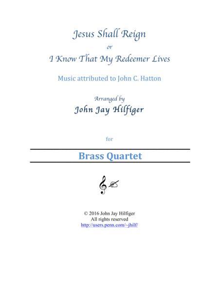 Jesus Shall Reign (Brass Quartet)
