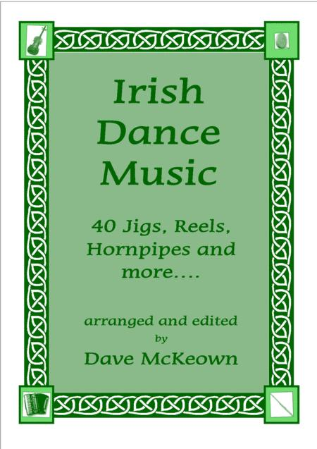 Irish Dance Music Vol.1 for Violin; 40 Jigs, Reels, Hornpipes and more....