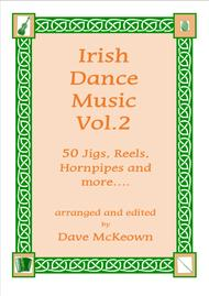 Irish Dance Music Vol.2 for Violin; 50 Jigs, Reels, Hornpipes and more....