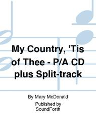 My Country, 'Tis of Thee - Performance/Accompaniment CD plus Split-track