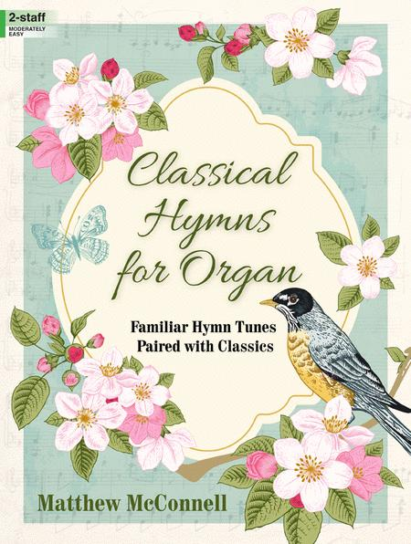 Classical Hymns for Organ