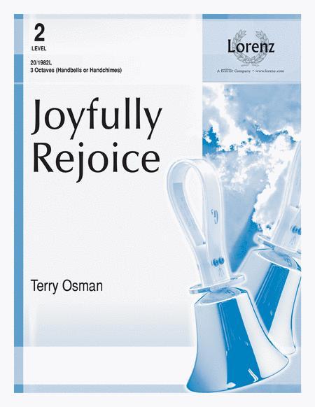 Joyfully Rejoice