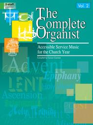 The Complete Organist, Vol. 2