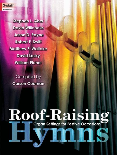 Roof-Raising Hymns