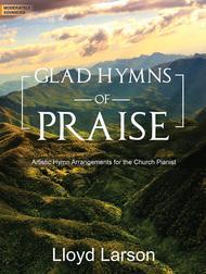 Glad Hymns of Praise
