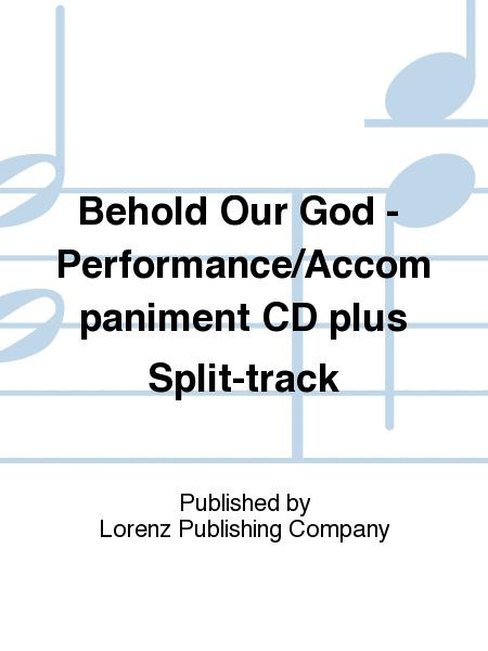 Behold Our God - Performance/Accompaniment CD plus Split-track