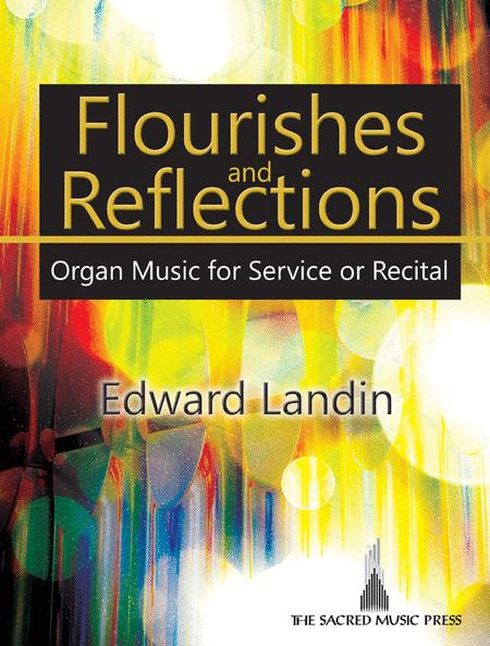 Flourishes and Reflections