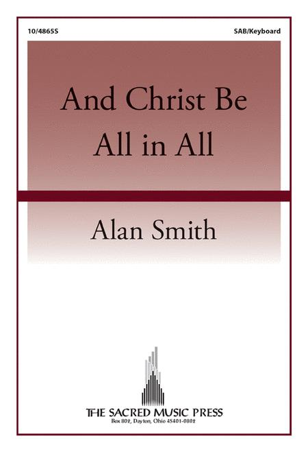 And Christ Be All in All