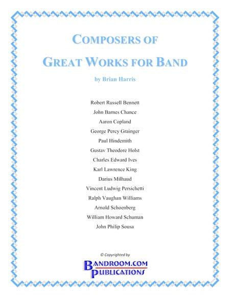 COMPOSERS OF GREAT WORKS FOR BAND - booklet with life timelines, anecdotes, & trivia for major band composers
