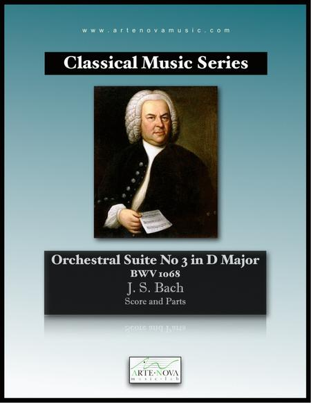 Orchestral Suite No 3 in D Major BWV 1068