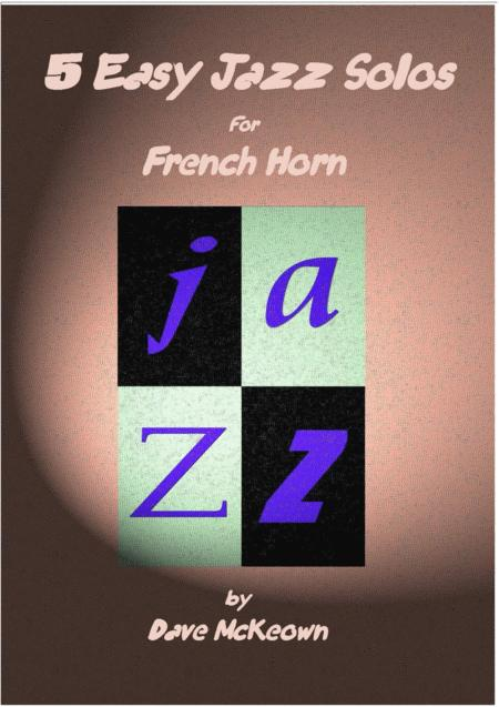 5 Easy Jazz Solos for Horn in F and Piano