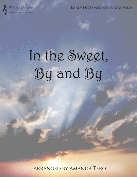 In the Sweet, By and By