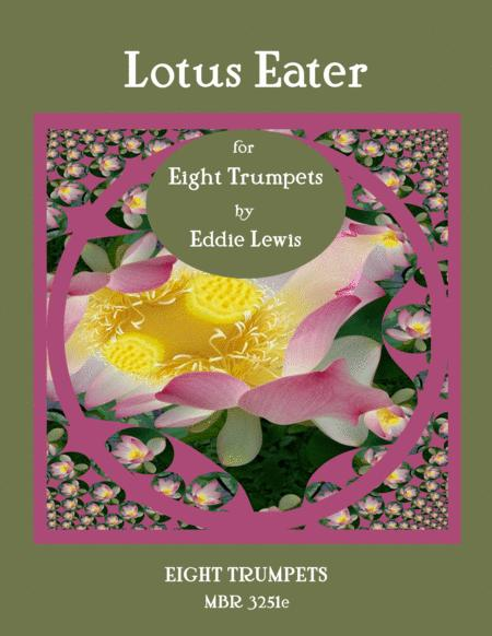 The Lotus Eater for Eight Trumpets by Eddie Lewis