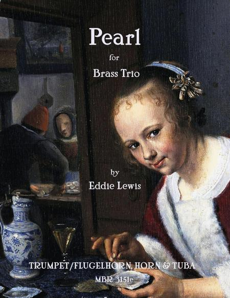Pearl for Brass Trio - Trumpet, Horn and Tuba by Eddie Lewis