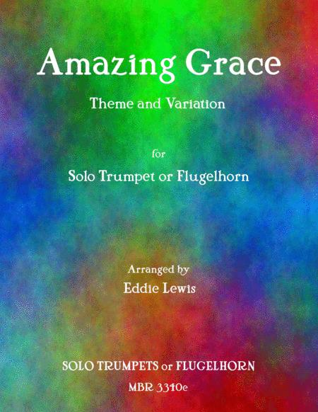 Amazing Grace Theme and Variations for Solo Trumpet by Eddie Lewis