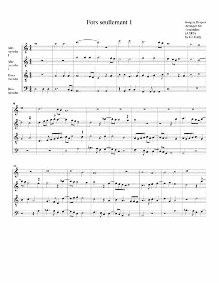 Fors seullement 1 (arrangement for 4 recorders)