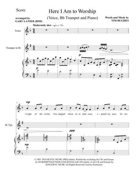 HERE I AM TO WORSHIP (Voice, Bb Trumpet and Piano/Score & Parts)
