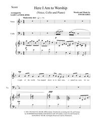HERE I AM TO WORSHIP (Voice, Cello and Piano/Score & Parts)