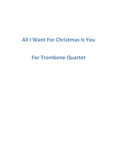 All I Want For Christmas Is You - Trombone Quartet