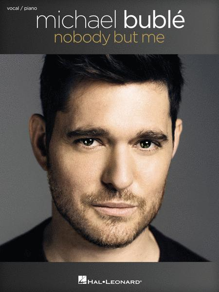 Michael Buble - Nobody But Me