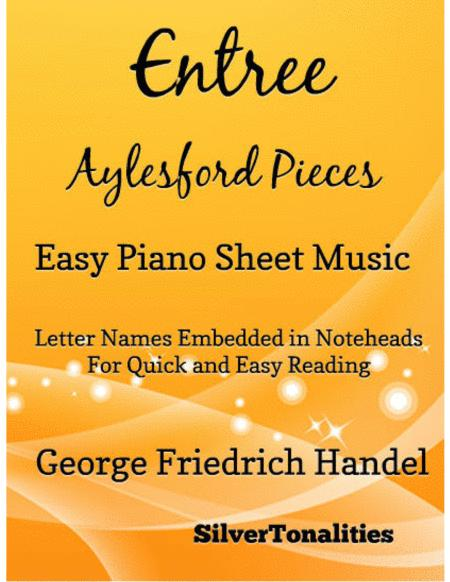 Entree Aylesford Pieces Easy Piano Sheet Music