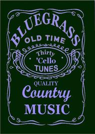 30 Bluegrass and Country Tunes for Cello
