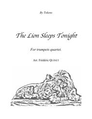 The Lion Sleeps Tonight for Trumpets Quartet