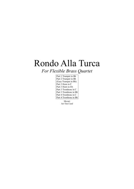 Rondo Alla Turca. For Flexible Brass Quartet