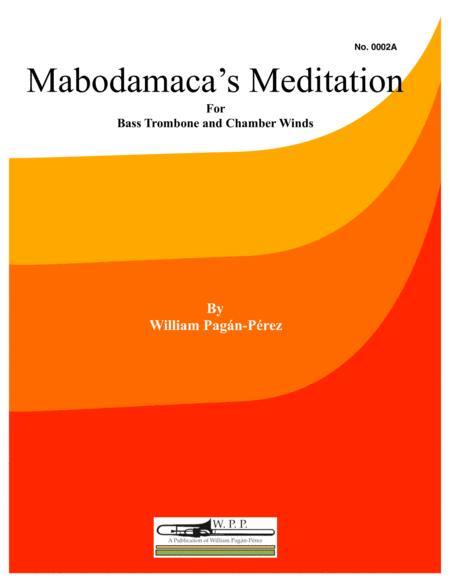Mabodamaca's Meditation for Bass Trombone and Chamber Winds