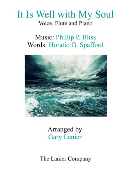 IT IS WELL WITH MY SOUL (Voice, Flute & Piano with Score/Parts)