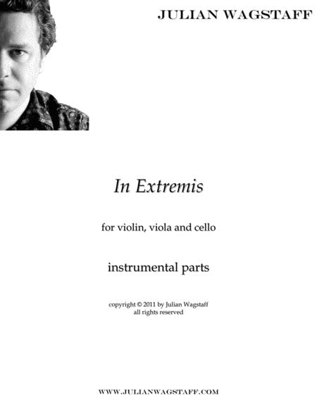 In Extremis (for string trio) - instrumental parts