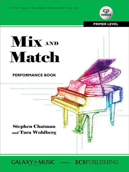 Mix and Match: Performance Book: Primer Level