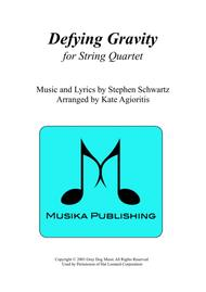 Defying Gravity (from Wicked) - for String Quartet