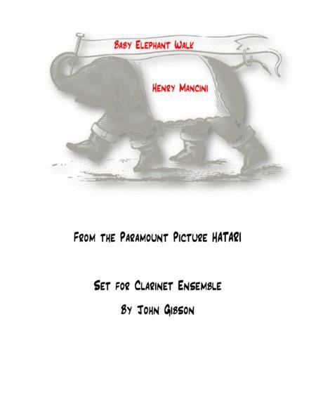 Baby Elephant Walk by Mancini for Clarinet Ensemble
